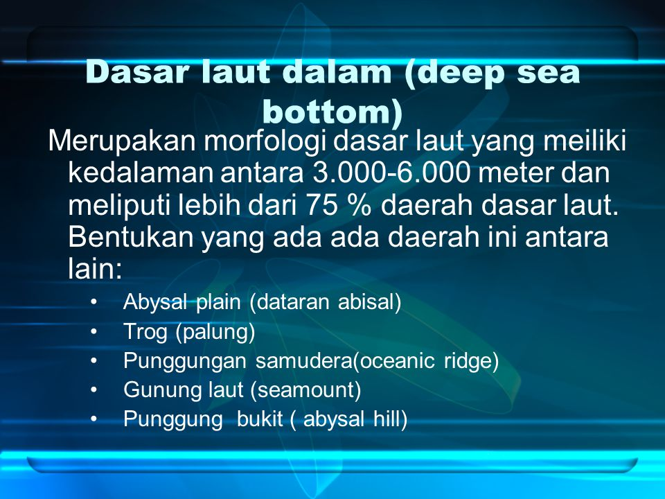 Dasar laut dalam (deep sea bottom)