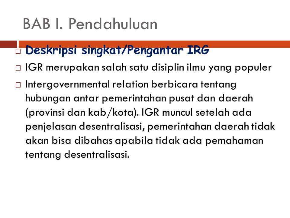BAB I. Pendahuluan Deskripsi singkat/Pengantar IRG