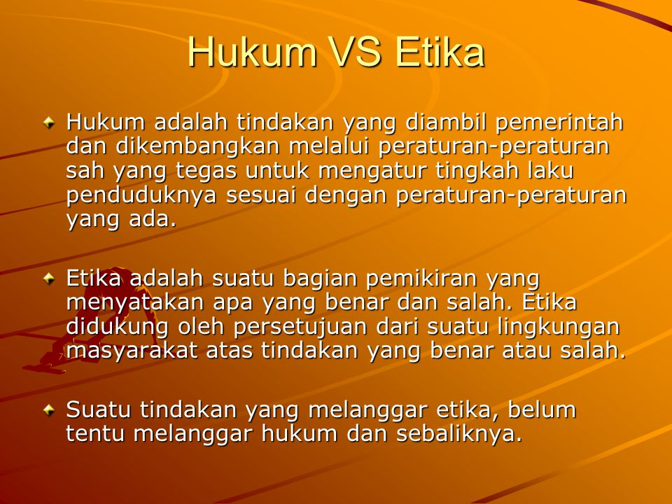 Hukum VS Etika