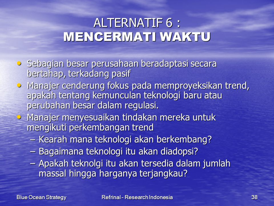 ALTERNATIF 6 : MENCERMATI WAKTU