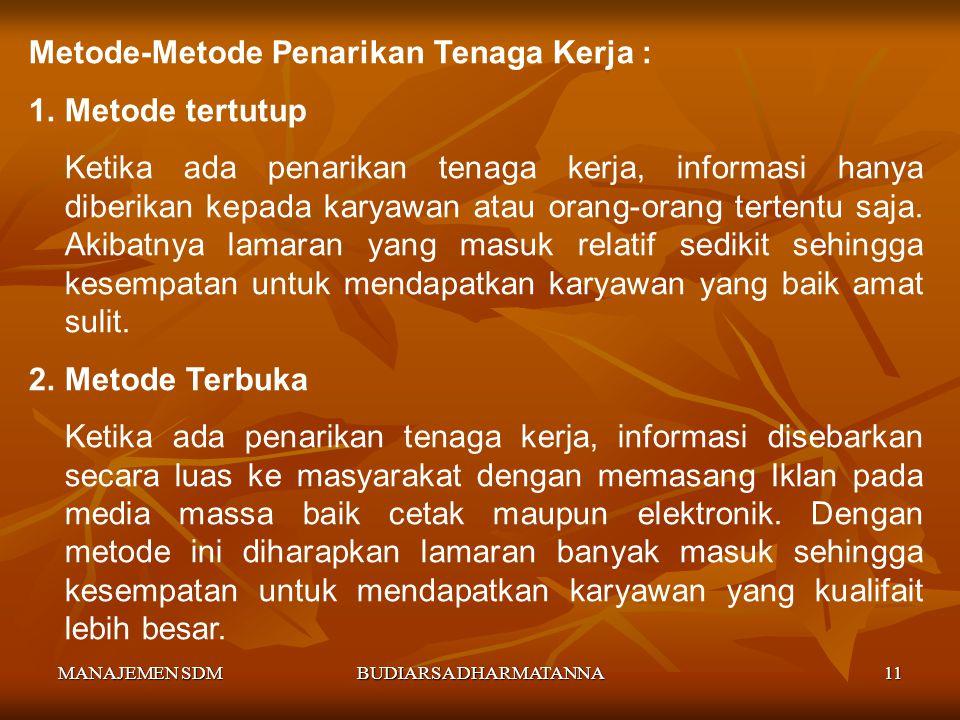 Metode-Metode Penarikan Tenaga Kerja : Metode tertutup