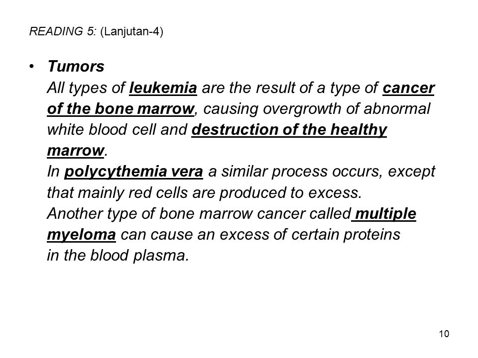 All types of leukemia are the result of a type of cancer