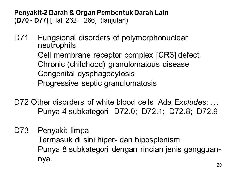 D71 Fungsional disorders of polymorphonuclear neutrophils