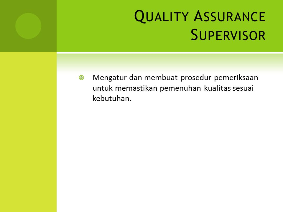 Quality Assurance Supervisor