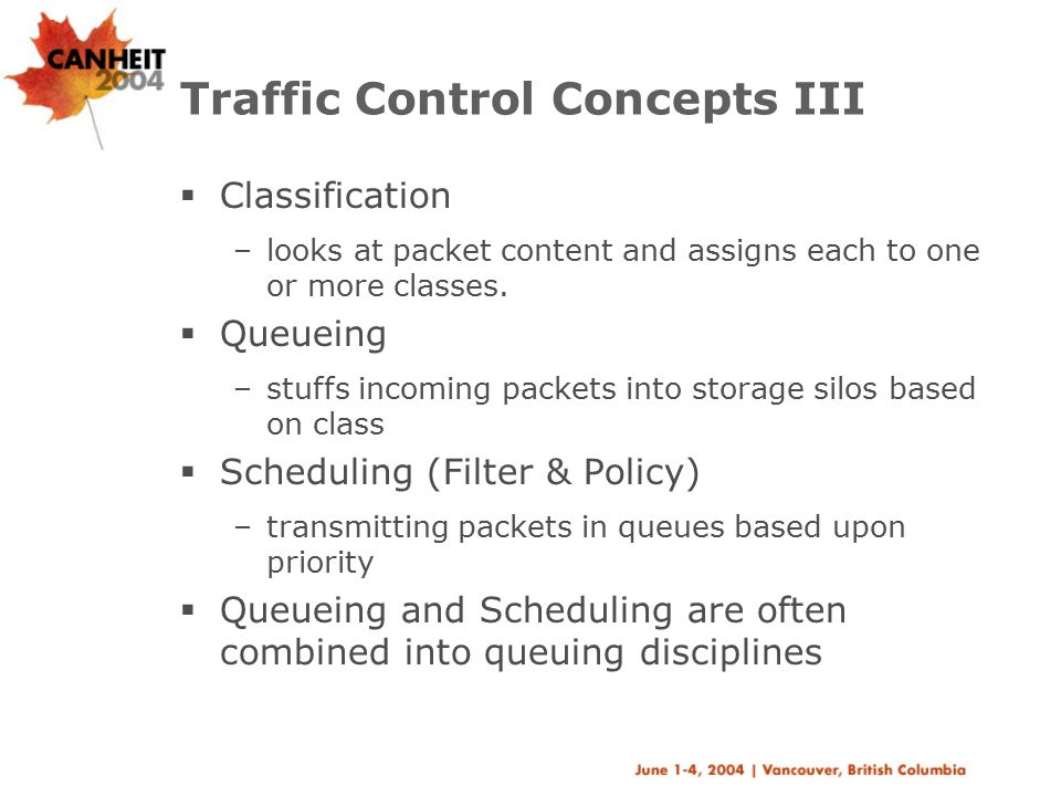 Traffic Control Concepts III