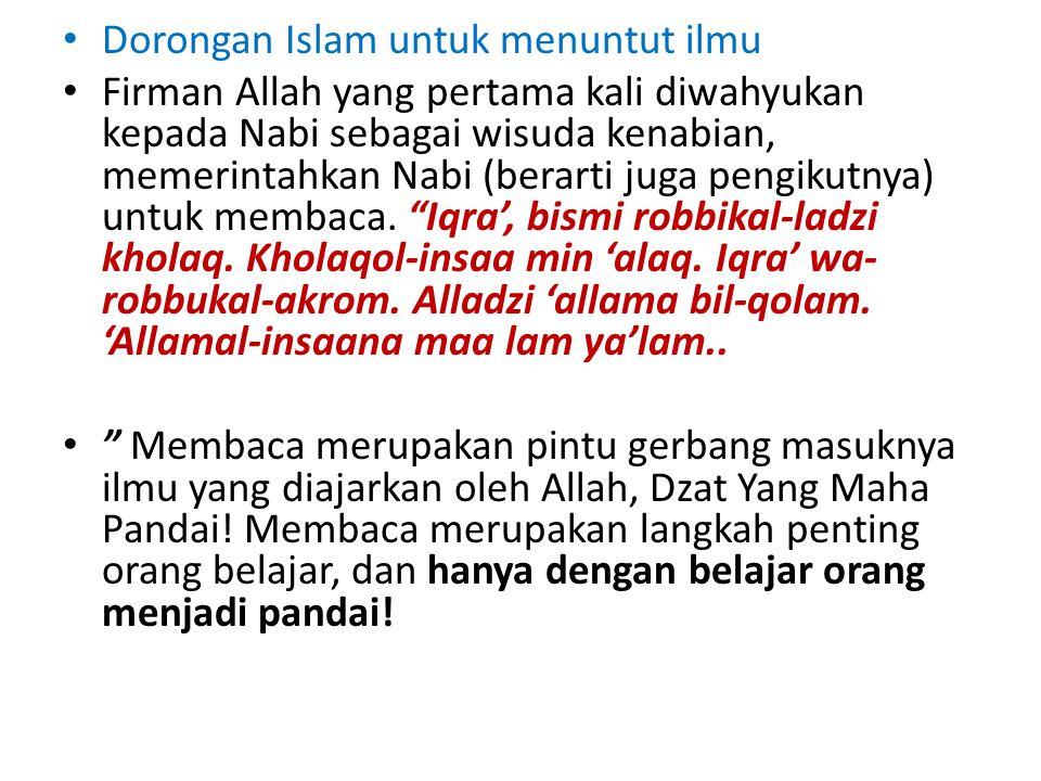 Dorongan Islam untuk menuntut ilmu