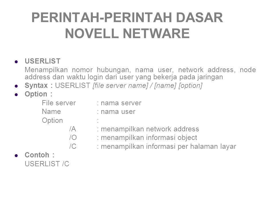PERINTAH-PERINTAH DASAR NOVELL NETWARE
