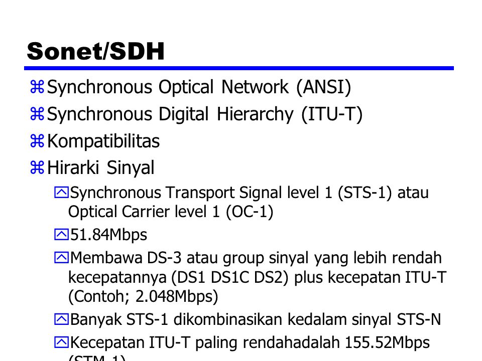 Sonet/SDH Synchronous Optical Network (ANSI)