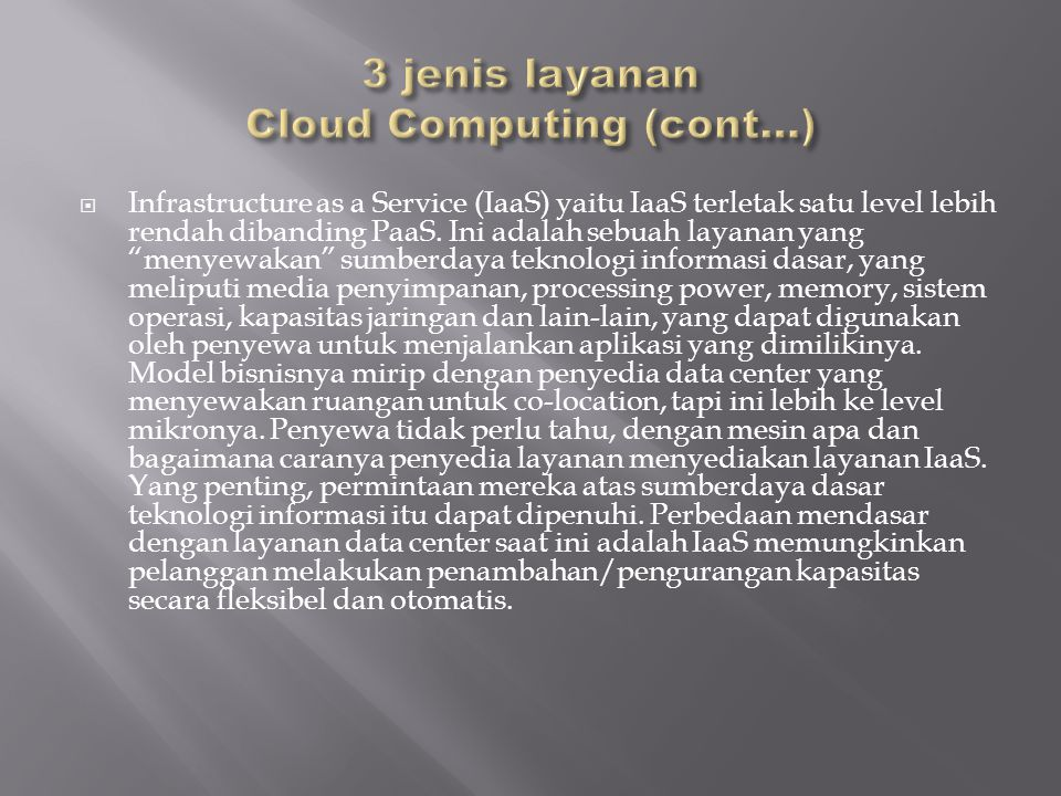 3 jenis layanan Cloud Computing (cont…)