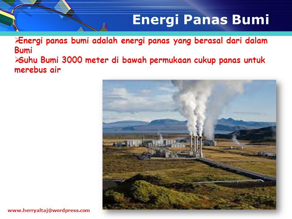 Energi Panas Bumi Energi panas bumi adalah energi panas yang berasal dari dalam Bumi.