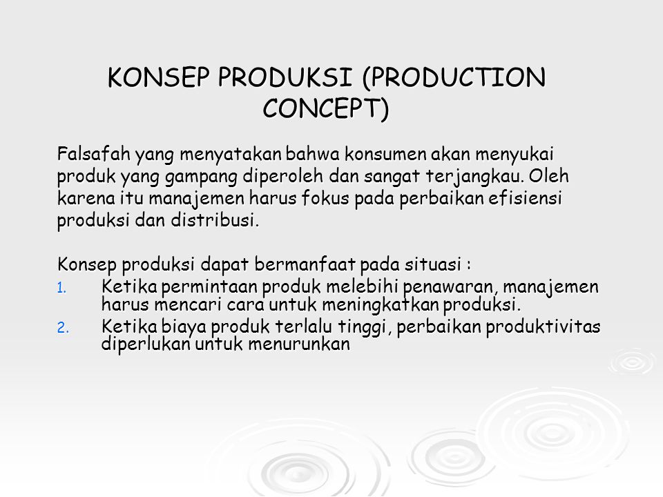 KONSEP PRODUKSI (PRODUCTION CONCEPT)