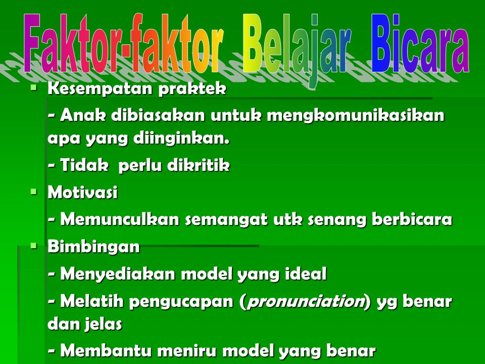 Faktor-faktor Belajar Bicara
