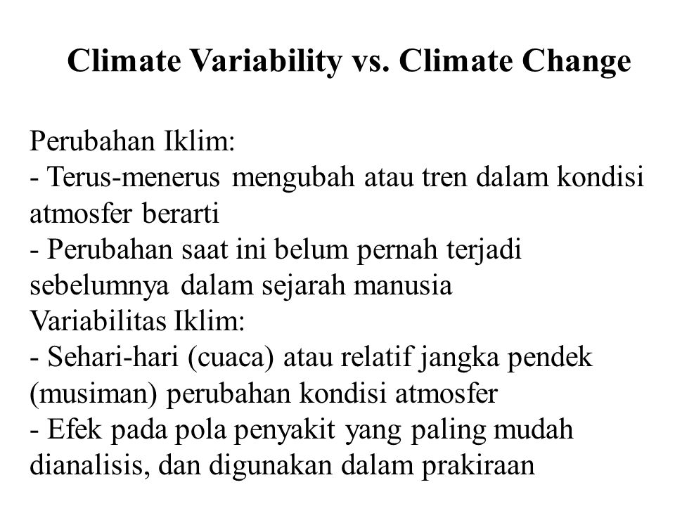 Climate Variability vs. Climate Change