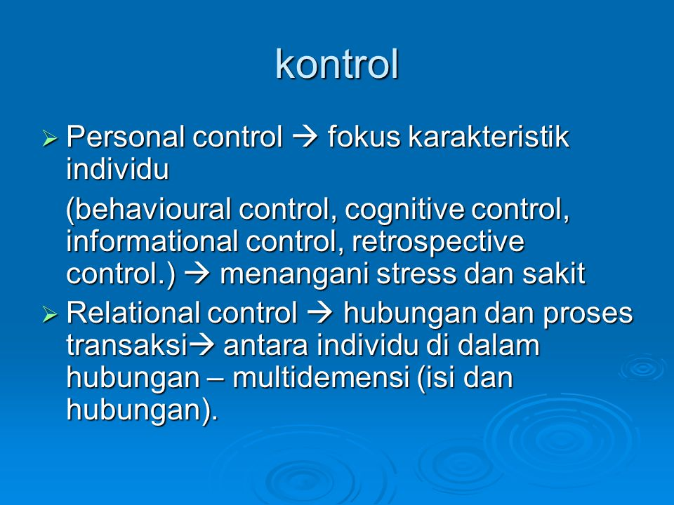 kontrol Personal control  fokus karakteristik individu