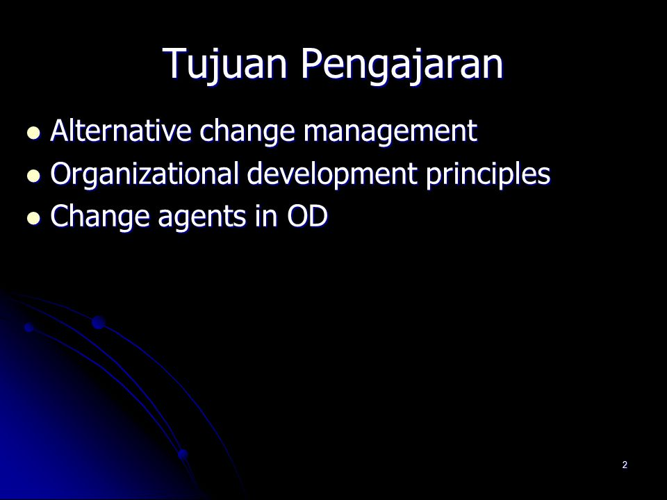 Tujuan Pengajaran Alternative change management
