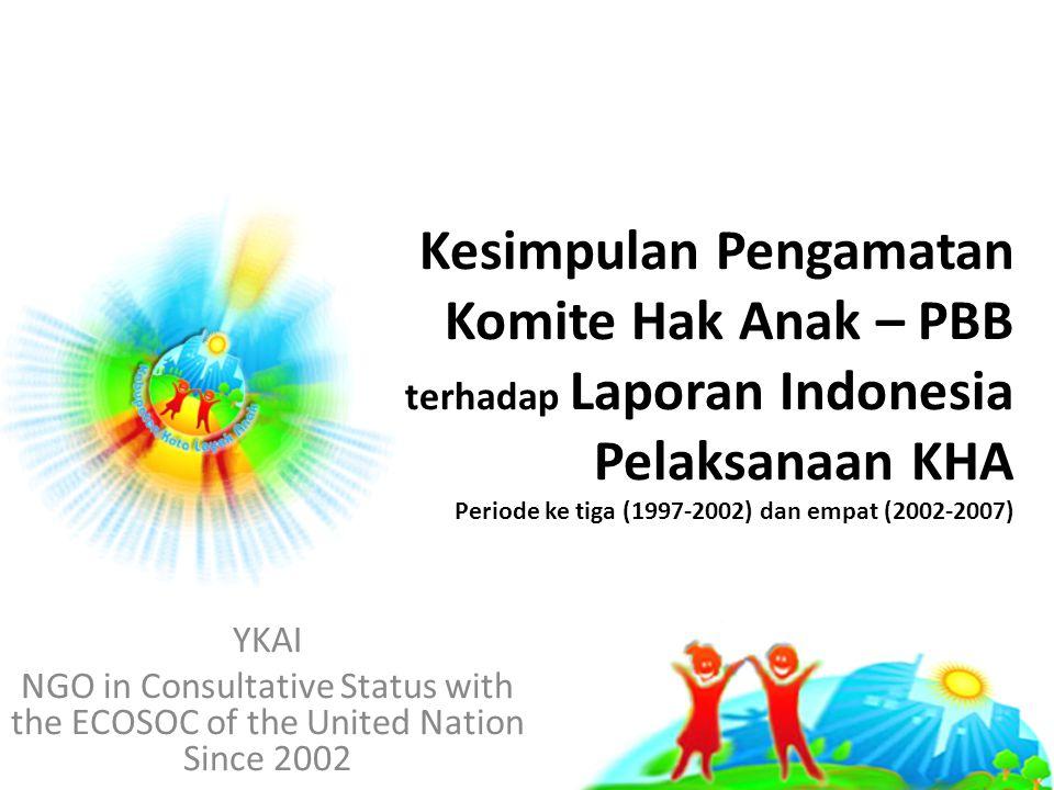 Kesimpulan Pengamatan Komite Hak Anak – PBB terhadap Laporan Indonesia Pelaksanaan KHA Periode ke tiga (1997-2002) dan empat (2002-2007)