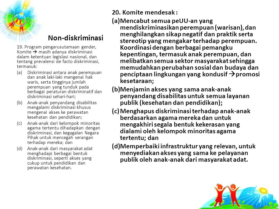 Non-diskriminasi 20. Komite mendesak :