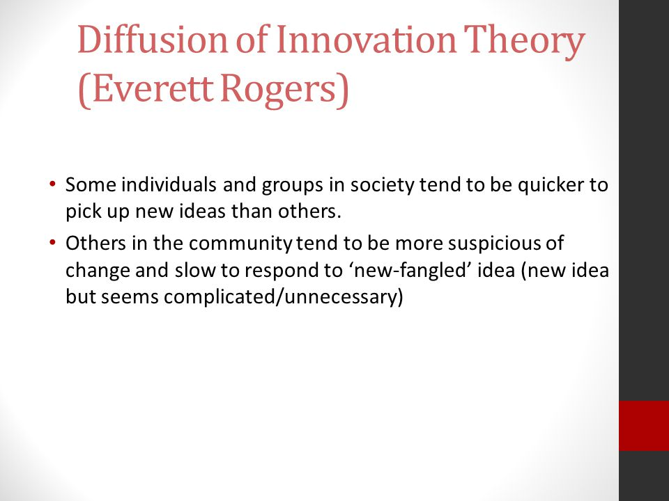 Diffusion of Innovation Theory (Everett Rogers)