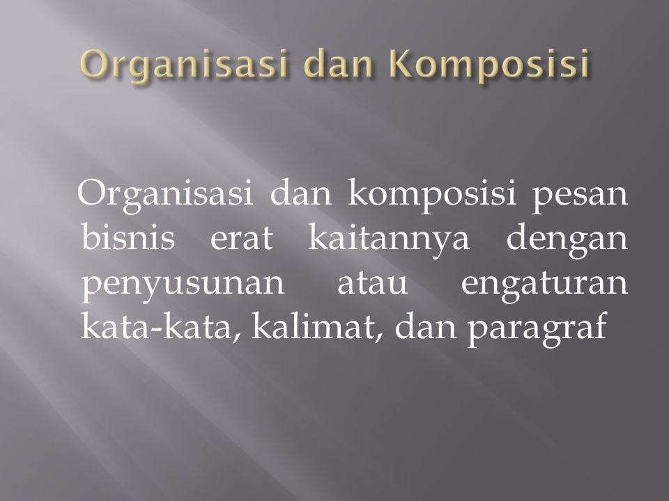 Organisasi dan Komposisi
