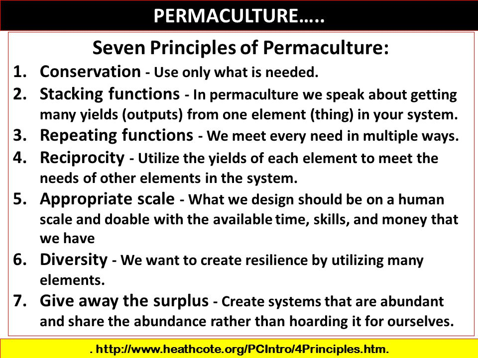 PERMACULTURE….. Seven Principles of Permaculture: