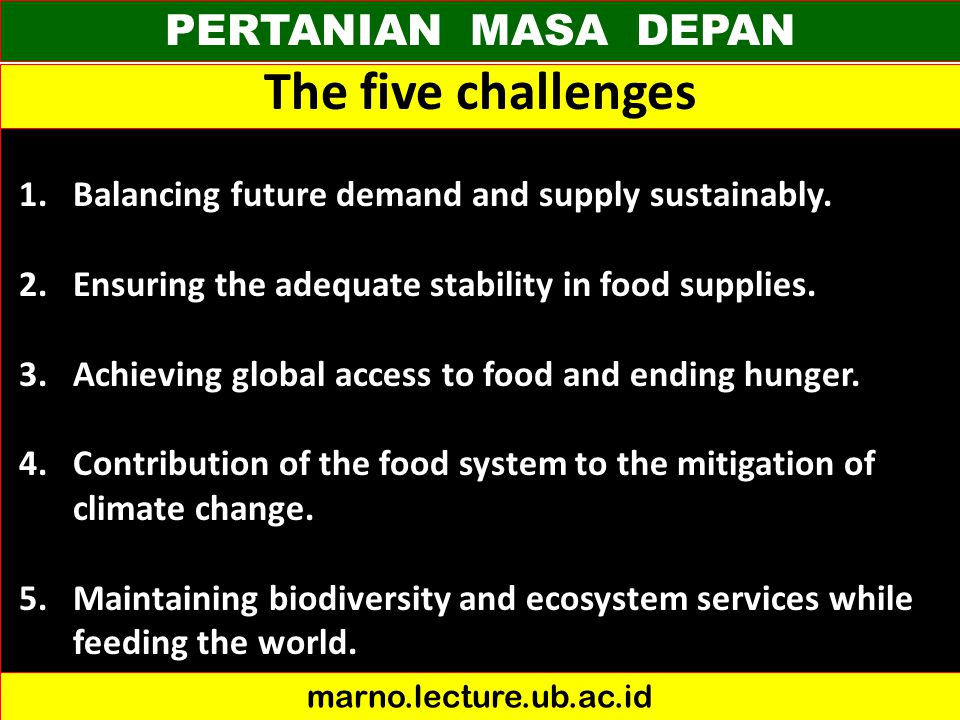 The five challenges PERTANIAN MASA DEPAN