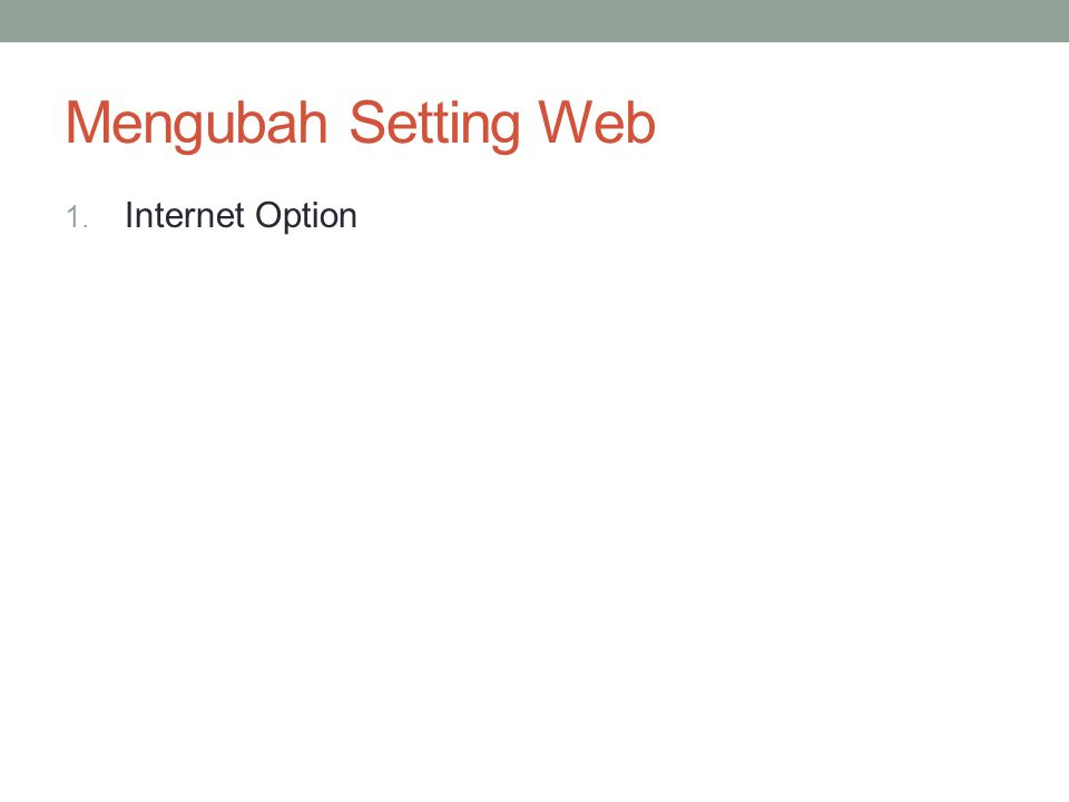 Mengubah Setting Web Internet Option