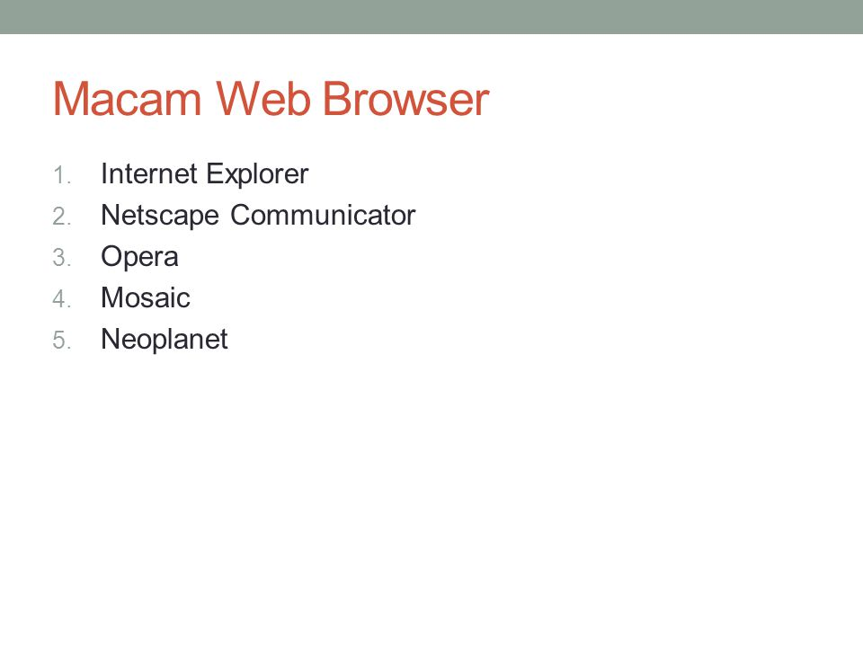 Macam Web Browser Internet Explorer Netscape Communicator Opera Mosaic