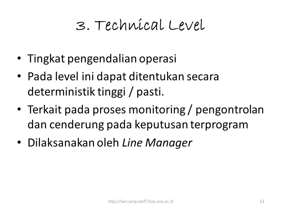 3. Technical Level Tingkat pengendalian operasi