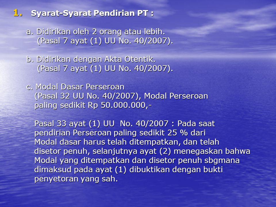Syarat-Syarat Pendirian PT :
