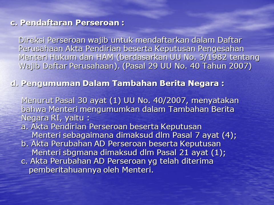 c. Pendaftaran Perseroan :