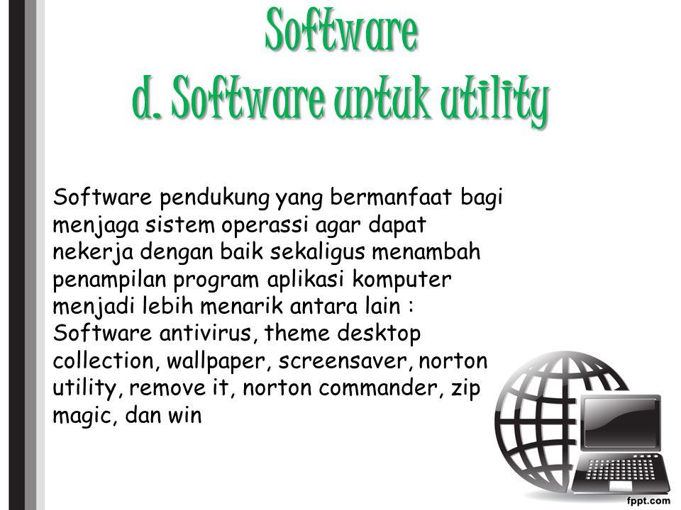 Software d. Software untuk utility