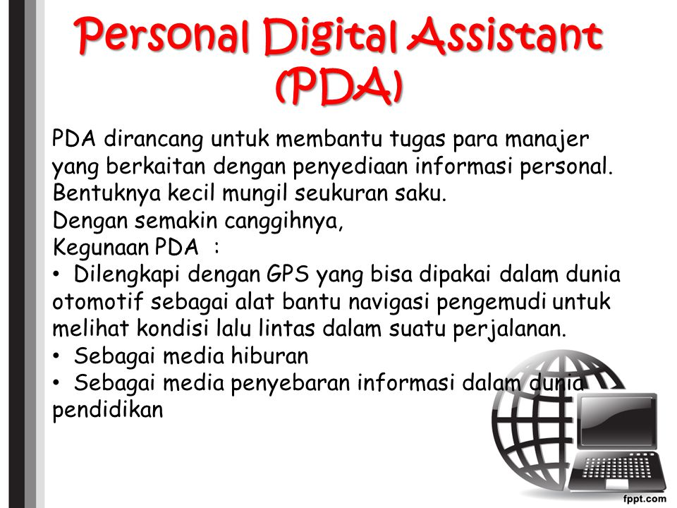 Personal Digital Assistant (PDA)