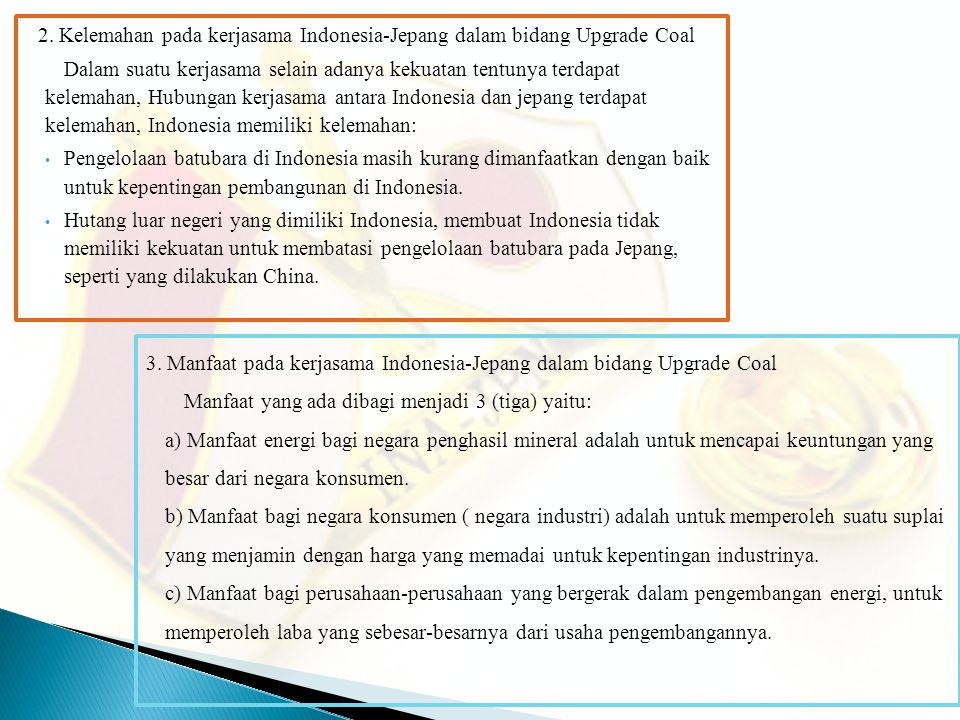 2. Kelemahan pada kerjasama Indonesia-Jepang dalam bidang Upgrade Coal