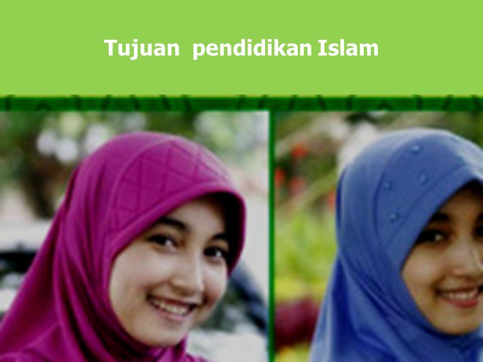 Tujuan pendidikan Islam