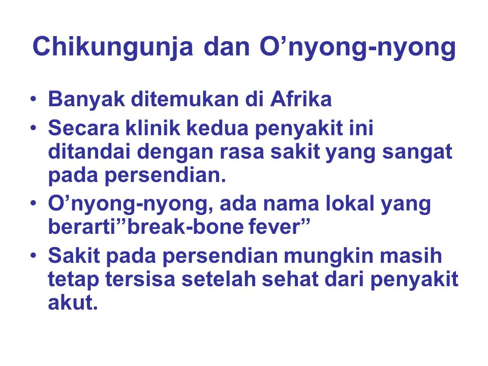 Chikungunja dan O'nyong-nyong