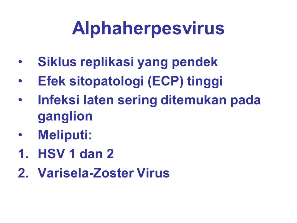 Alphaherpesvirus Siklus replikasi yang pendek