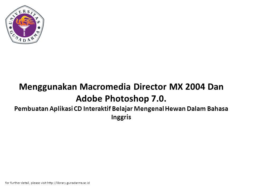 Menggunakan Macromedia Director MX 2004 Dan Adobe Photoshop 7