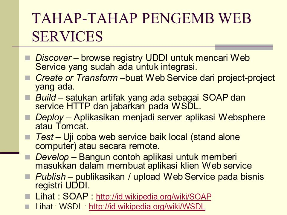 TAHAP-TAHAP PENGEMB WEB SERVICES