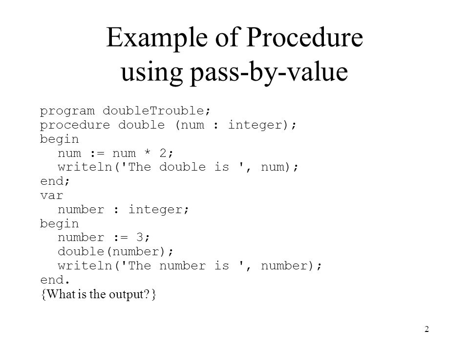 Example of Procedure using pass-by-value