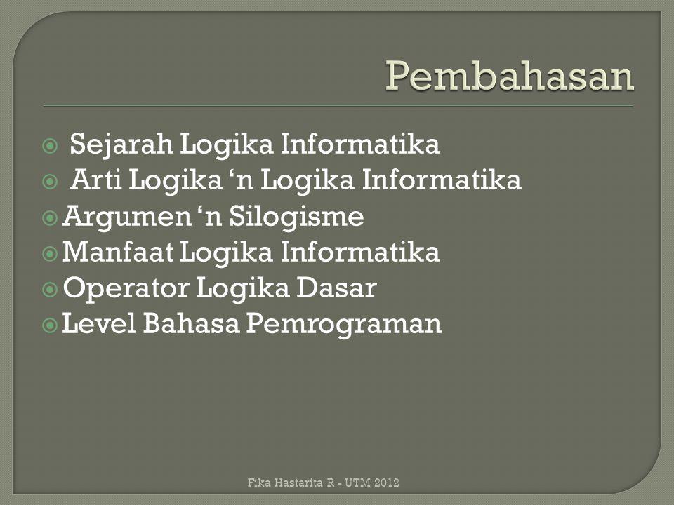 Pembahasan Sejarah Logika Informatika