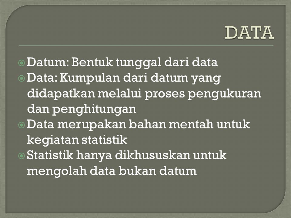 DATA Datum: Bentuk tunggal dari data