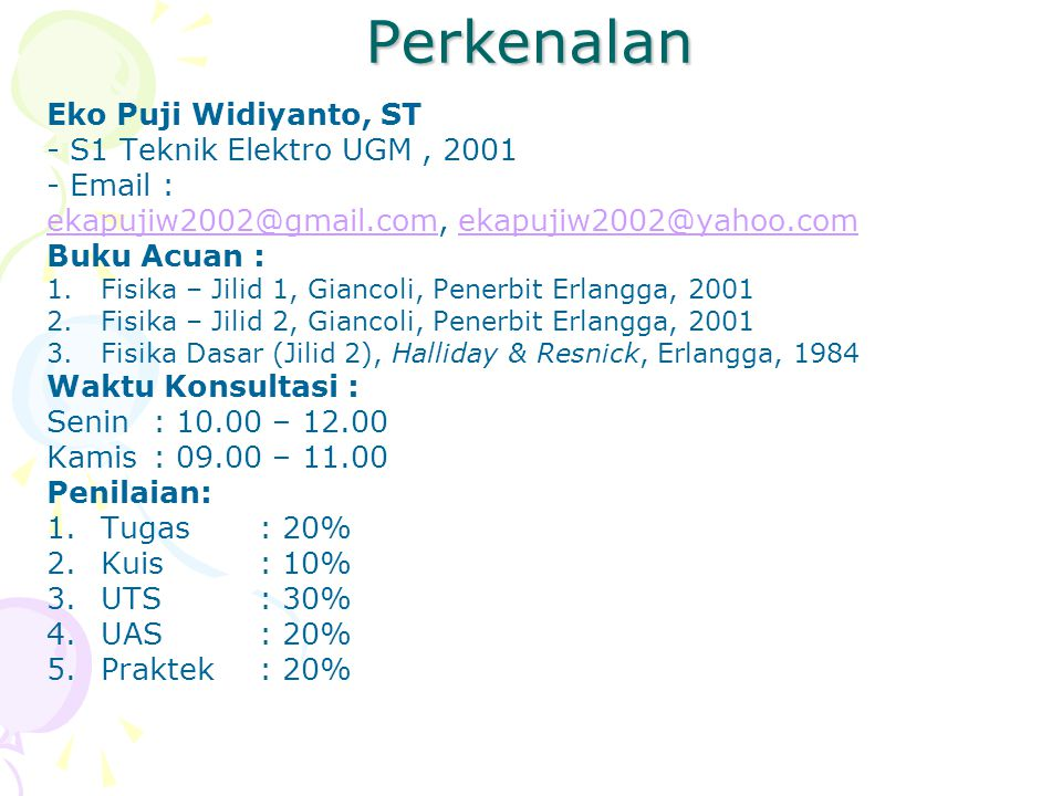 Perkenalan Eko Puji Widiyanto, ST - S1 Teknik Elektro UGM , 2001