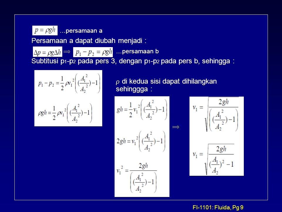 …persamaan a Persamaan a dapat diubah menjadi :  …persamaan b