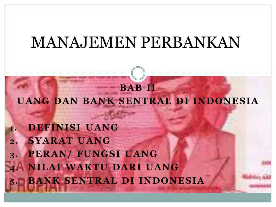 UANG DAN BANK SENTRAL DI INDONESIA