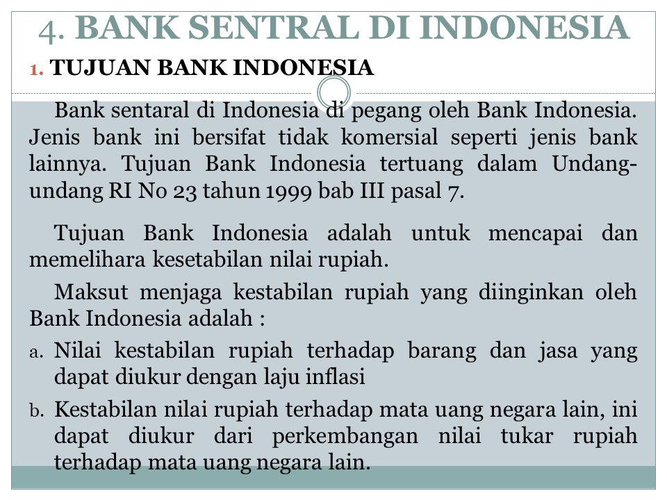 4. BANK SENTRAL DI INDONESIA