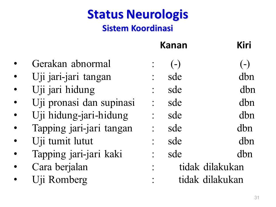 Status Neurologis Sistem Koordinasi
