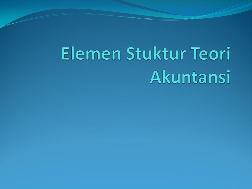 Elemen Stuktur Teori Akuntansi