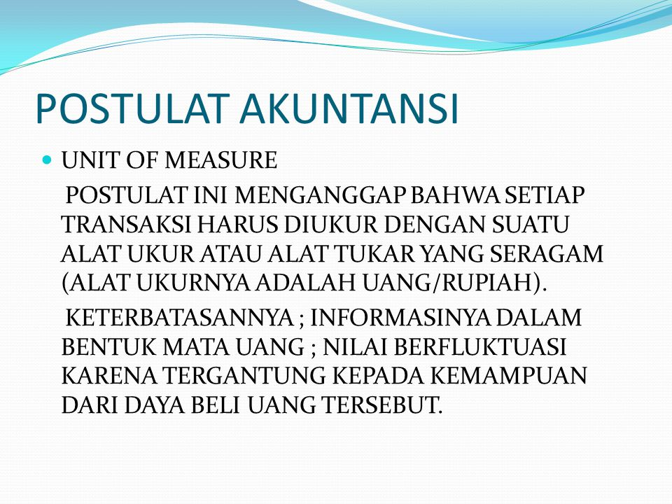 POSTULAT AKUNTANSI UNIT OF MEASURE