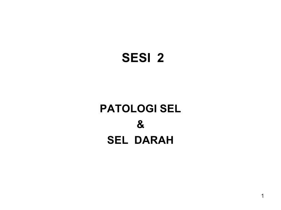 PATOLOGI SEL & SEL DARAH