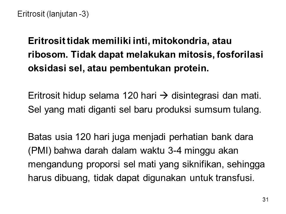 Eritrosit (lanjutan -3)